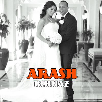 Arash & Behnaz, عروسی آرش